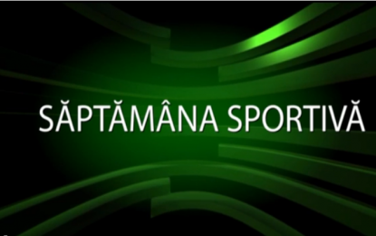 Saptamana sportiva 30.05.2016
